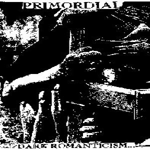 Primordial - Dark Romanticism... Sorrow's Bitter Harvest... cover art