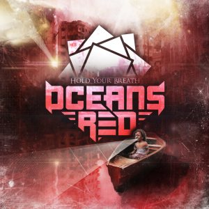 Oceans Red - Hold Your Breath cover art