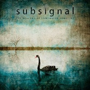 Subsignal - The Beacons of Somewhere Sometime cover art