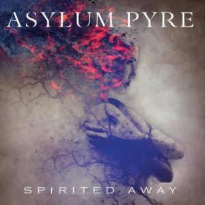 Asylum Pyre - Spirited Away cover art