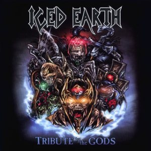 Iced Earth - Tribute to the Gods cover art