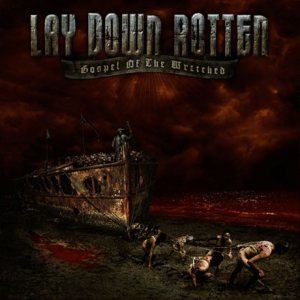 Lay Down Rotten - Gospel of the Wretched cover art