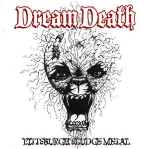 Dream Death - Pittsburgh Sludge Metal cover art