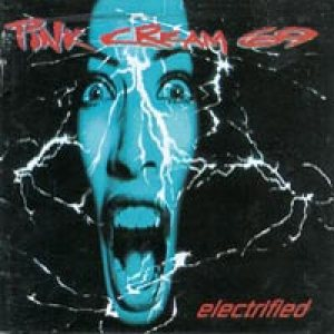 Pink Cream 69 - Electrified cover art