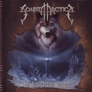 Sonata Arctica - The End of This Chapter cover art