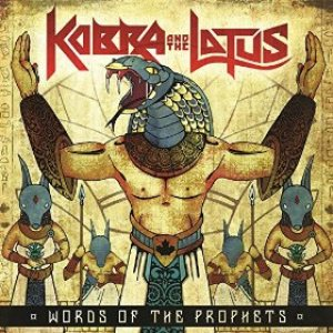 Kobra and The Lotus - Words of the Prophets cover art