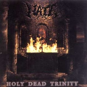 Hate - Holy Dead Trinity cover art