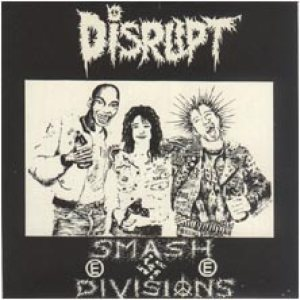 Disrupt - Smash Divsions cover art
