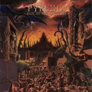 Pyrexia - Age of the Wicked cover art