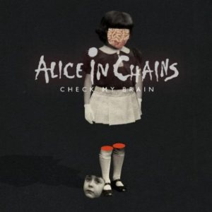 Alice In Chains - Check My Brain cover art