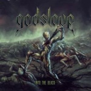 Godslave - Into the Black cover art