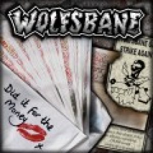 Wolfsbane - Did It for the Money cover art