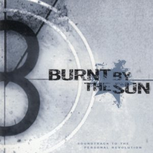 Burnt by the Sun - Soundtrack to the Personal Revolution cover art
