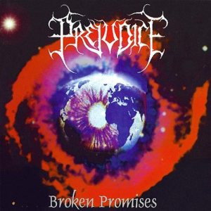 http://www.metalkingdom.net/album/cover/d74/50860_prejudice_broken_promises.jpg