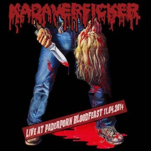 Kadaverficker - Live at Paderporn Bloodfeast 11.04.2014 cover art