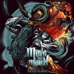 Move The Moon - The Will to Create cover art