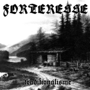 Forteresse - Traditionalisme cover art