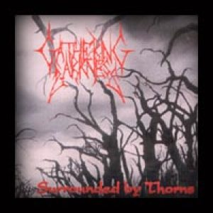 Gathering Darkness - Surrounded by Thorns cover art