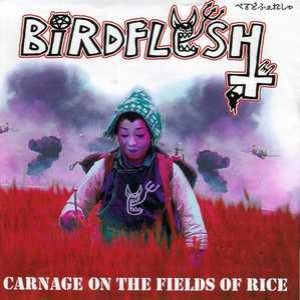Birdflesh - Carnage on the Fields of Rice cover art