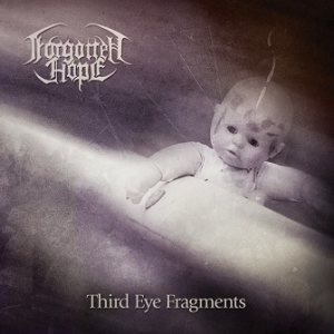 Forgotten Hope - Third Eye Fragments cover art