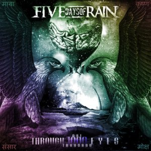 Five Days of Rain - Through 1000 Eyes cover art