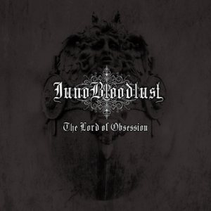 Juno Bloodlust - The Lord of Obsession cover art