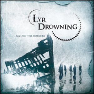 Lyr Drowning - Beyond the Borders cover art