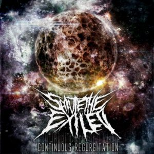 Salute the Exiled - Continuous Regurgitation cover art