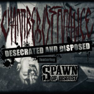 Chamber of Malice - Desecrated and Disposed cover art