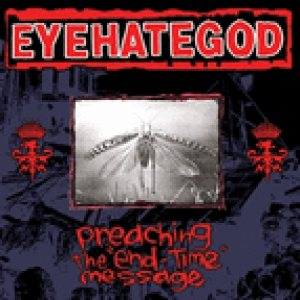Eyehategod - Preaching the End-Time Message cover art