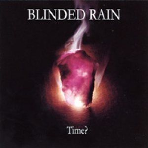 Blinded Rain - Time? cover art