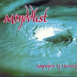 MindDust - Somewhere in Heaven cover art