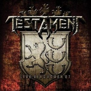 Testament - Live At Eindhoven '87 cover art