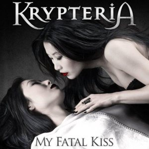 Krypteria - My Fatal Kiss cover art