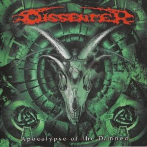 Dissenter - Apocalypse of the Damned cover art
