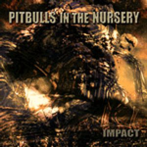 Pitbulls In The Nursery - Demo cover art