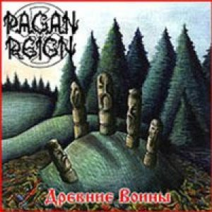 Pagan Reign - Ancient Warriors cover art