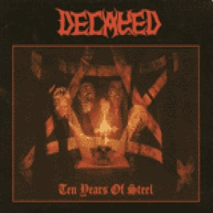 Decayed - Ten Years of Steel cover art