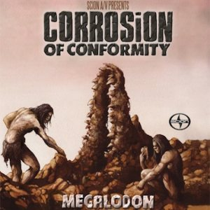 Corrosion of Conformity - Megalodon cover art