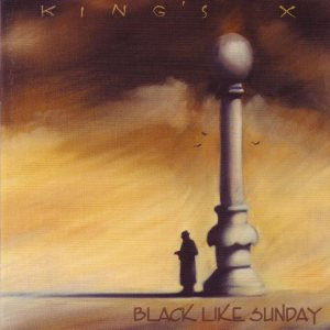 King's X - Black Like Sunday cover art