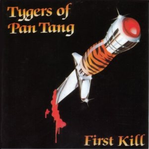 Tygers Of Pan Tang - First Kill cover art