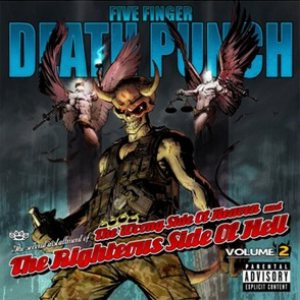 Five Finger Death Punch - The Wrong Side of Heaven and the Righteous Side of Hell Volume 2 cover art