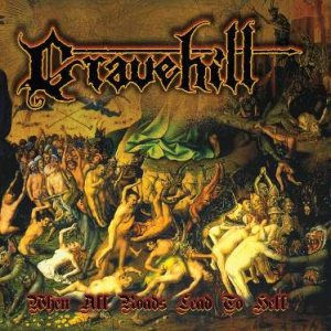 Gravehill - When All Roads Lead to Hell cover art