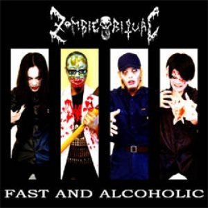 Zombie Ritual - Fast and Alcoholic cover art