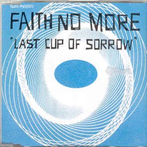 Faith No More - Last Cup of Sorrow [Blue] cover art