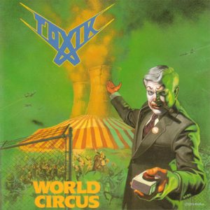 Toxik - World Circus cover art