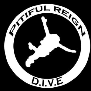 Pitiful Reign - D.I.V.E cover art