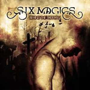 Six Magics - Behind the Sorrow