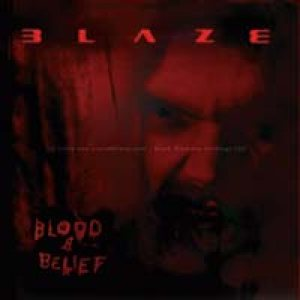 Blaze - Blood and Belief cover art