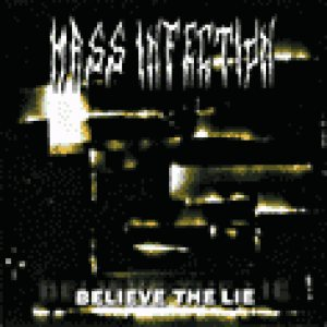 Mass Infection - Believe the Lie cover art